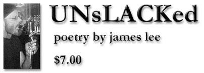UNsLACKed poetry by james lee